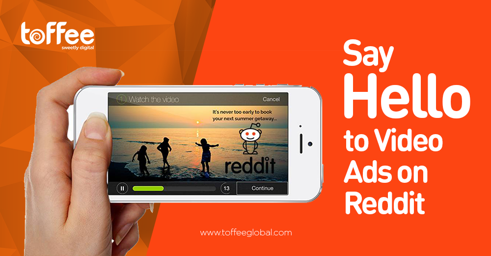 Say Hello to Video Ads on Reddit