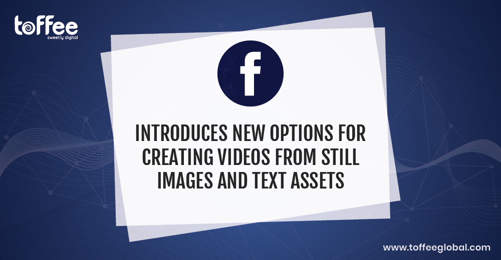 Now create videos from Texts and Images on Facebook