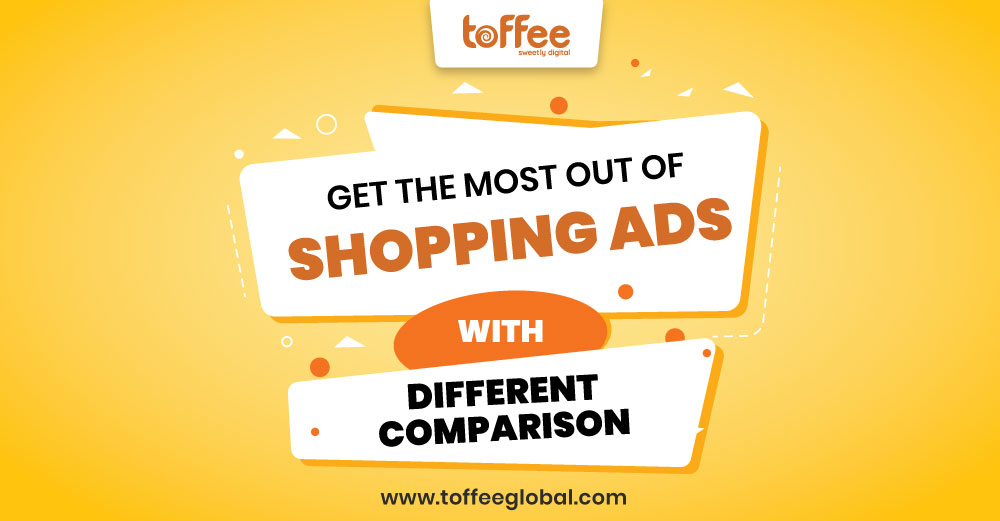Shopping Ads | Digital agencies | Toffee Pvt Ltd
