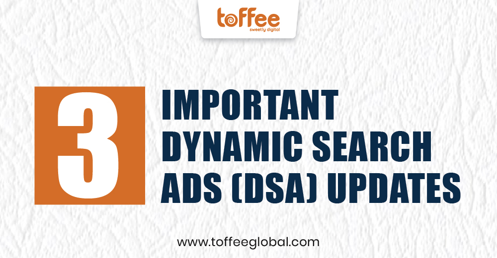 Important Updates for Dynamic Search Ads
